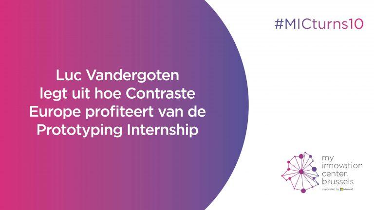 Luc Vandergoten legt uit hoe Contraste Europe profiteert van de Prototyping Internship